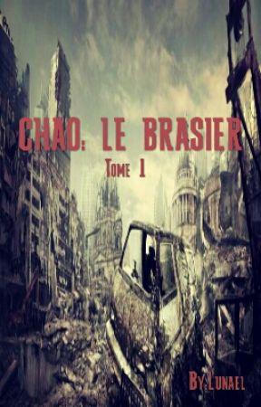 CHAOS: Le Brasier by Lunael