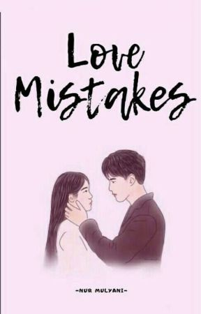 Love Mistakes by Pinocchioo13