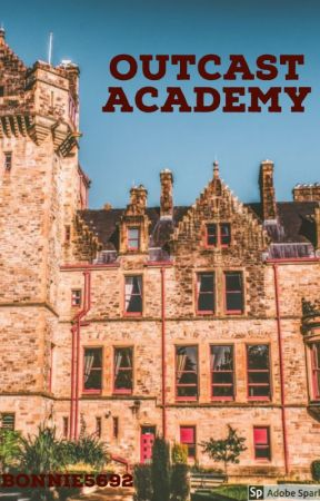 Outcast Academy by bonnie5692