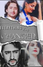 Everything Has Changed ||✓|| by marvelous___writer