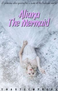 Aliana The Mermaid ✔ cover