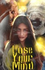 Lose your mind (Teen Wolf fanfic) de anotherone72
