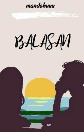 BALASAN [COMPLETED] by mandahuuu