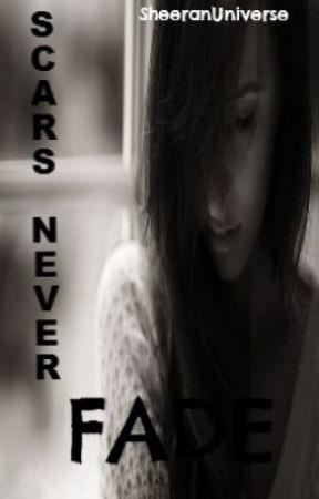 Scars Never Fade by KissedByADevil