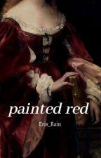 Painted Red (Dazai Osamu x Reader) by Eris_Rain