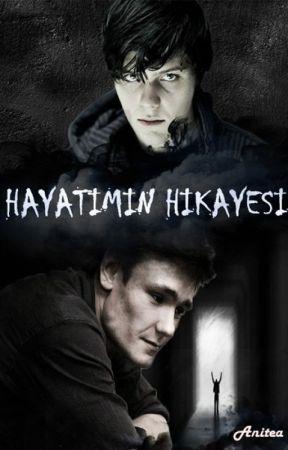 HAYATIMIN HİKAYESİ by Anitea