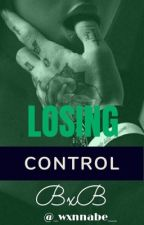 Losing Control  by _wxnnabe__