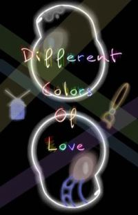 Different Colors Of Love (ErrorxInk) cover