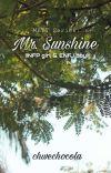 MBTI Series : Mr. Sunshine (INFP girl & ENFJ boy) ✔  cover