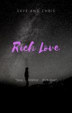 Rich Love by lovelyK4
