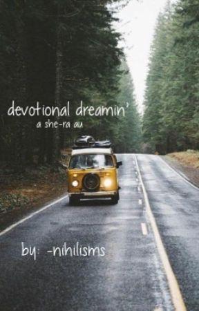 devotional dreamin' // glimadora by -nihilisms