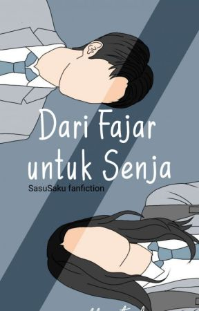 Dari Fajar Untuk Senja [ONGOING] by Saffaxtrd