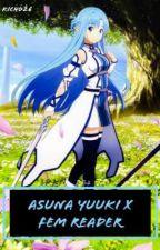 ASUNA YUUKI X FEM READER by kicho26