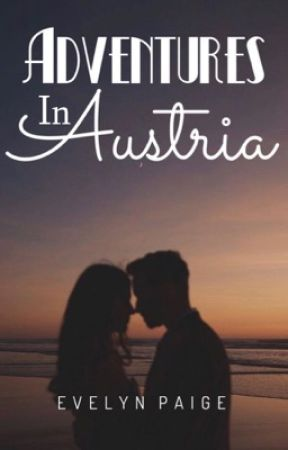 Adventures In Austria by PaigeBPaige