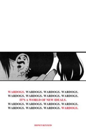 wardogs! -ᵗᵒᵐᵘʳᵃ ˢʰⁱᵍᵃʳᵃᵏⁱ by honeykixxed