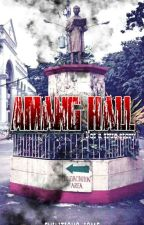 AMANG HALL by Eviliticus_isme