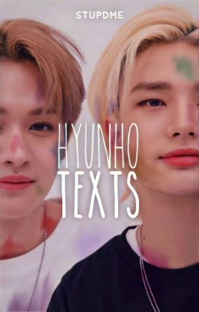 texts ; hyunho by stupdme