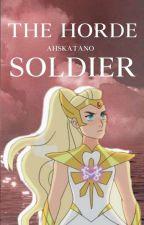 The Horde Soldier | Catradora by ahskatano