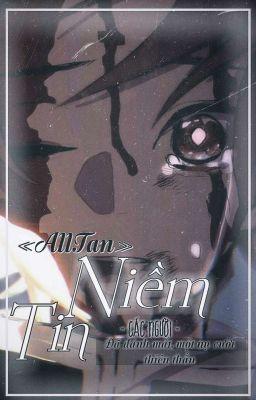 Đọc truyện 【AllTan/Tanjirou Harem】❝ Niềm Tin ❞