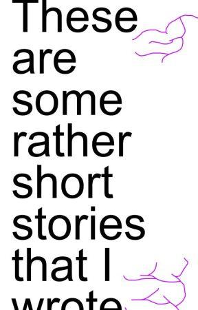 Emmey's Shortest Stories by Misty_TTM