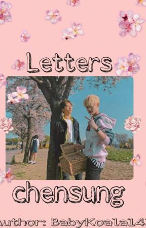 Letter ♡ Chensung  by yeosangsgalaxy