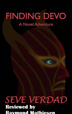 Finding Devo: A Novel Adventure by Seve Verdad - Book Review by Raymond_Mathiesen