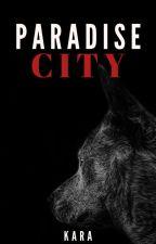 Paradise City || mxm by howtosellmysoul