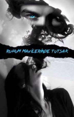 Ruhum Mavilerinde Tutsak  by Karmelegiii