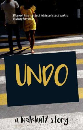 Undo by Indkhu17