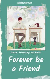 Forever be a Friend [Completed] cover