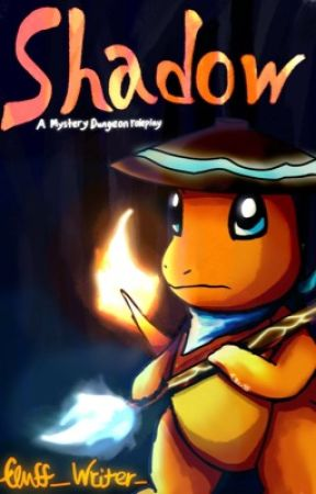 SHADOW. A mystery dungeon role play  (OPEN) by fluff_writer_