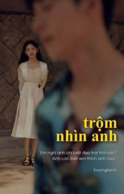 Đọc truyện Seokjin | Trộm Nhìn Anh