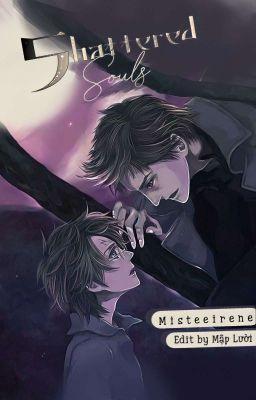 Shattered Souls - HP & Twilight