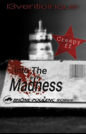 Into The Madness  by I3venticinque