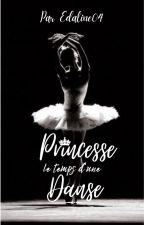 Princesse le temps d'une danse (Fanfiction La sélection) by Edaline04