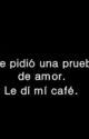 Test Love 1, 2 Y 3 ~Traducción No muy Buena, Al Español~ by ssianne