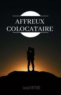 Affreux colocataire [RÉÉCRITURE/CORRECTION] cover