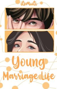 Young Marriage Life cover