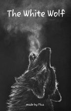 The White Wolf by WhiteWolfMc
