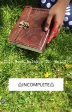 This Book Belongs To Melody (GxG)  by OnyxOndine