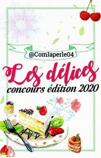 Les délices. /Concours édition 2020 cover