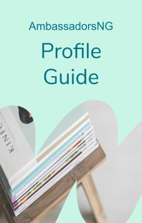 Profile Guide by AmbassadorsNG