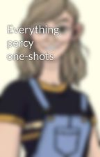 Everything percy one-shots by Paige_9900