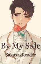 By My Side (SakusaxReader) by HaijiTetsurou