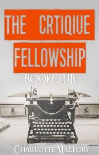 C L O S E D - The Critique Fellowship -- [Partnership  BOOK CLUB] cover