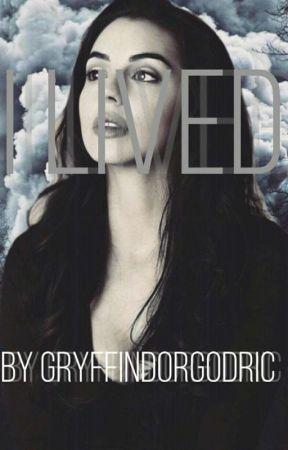 I Lived by GryffindorGodric