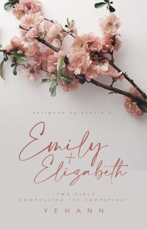 Emily + Elizabeth by Yehann0