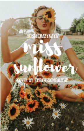 Miss Sunflower by Horsecrazykay17