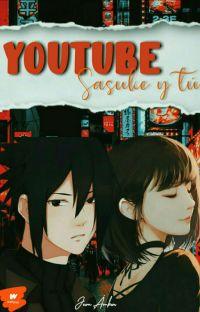 YouTube (Sasuke y tú) cover
