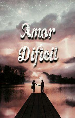Amor Difícil by JustJelita